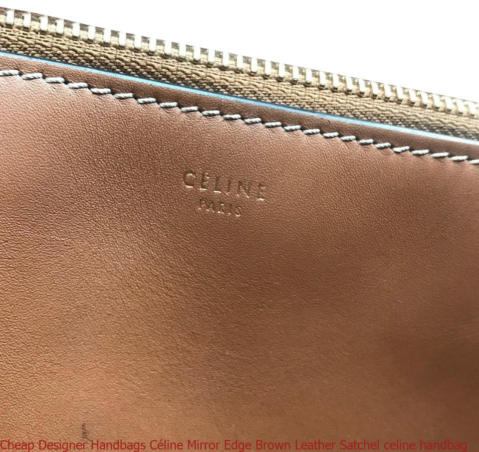 f498c0f88e17 Cheap Designer Handbags Céline Mirror Edge Brown Leather Satchel celine  handbag – Designer Replica Handbags