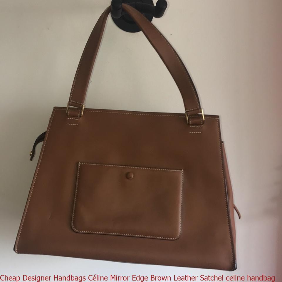 a15bc4129b6d Cheap Designer Handbags Céline Mirror Edge Brown Leather Satchel celine  handbag – Designer Replica Handbags