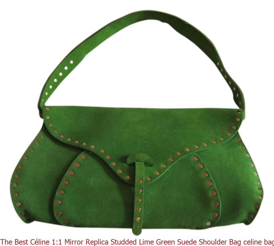5ecc730a0be3 The best céline mirror replica studded lime green suede shoulder bag celine  bag replica jpg 960x865