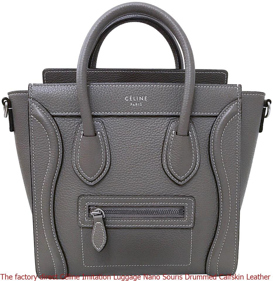 f23d4004bbf6 The Factory Direct Céline Imitation Luge Nano Souris Drummed. The Factory  Direct Céline Fake Brown Leather Satchel Celine Replica Belt Bag