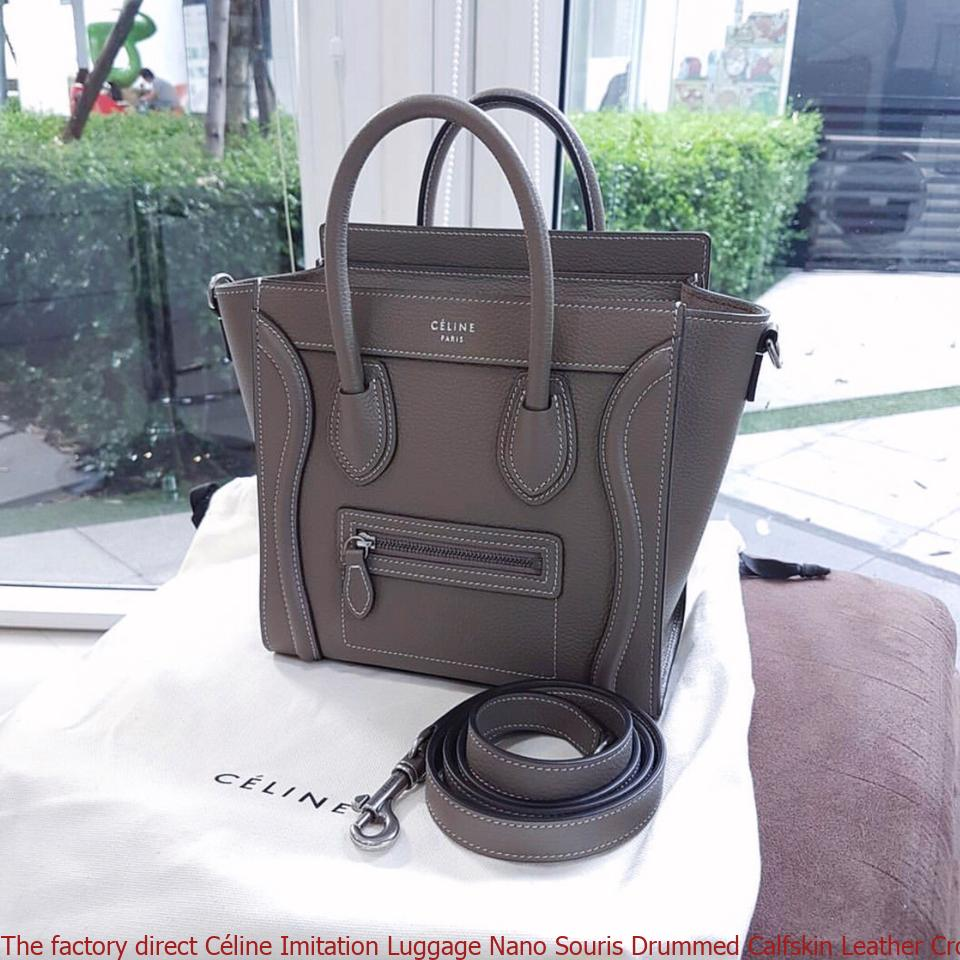 6720d9acb3ec The factory direct Céline Imitation Luggage Nano Souris Drummed Calfskin  Leather Cross Body Bag celine